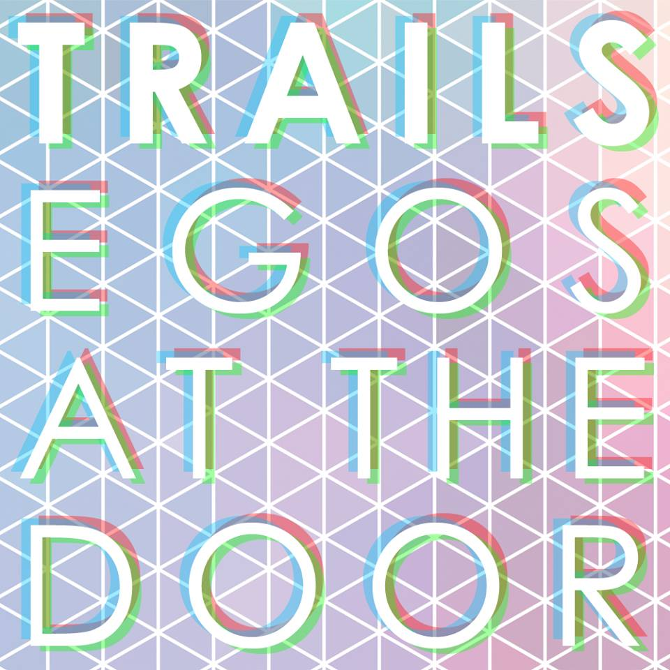 TRAILS EGOS