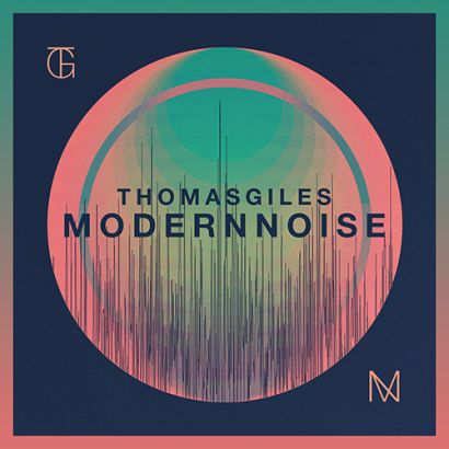 thomas giles modern noise