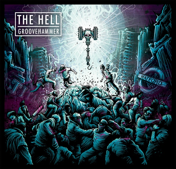 the hell groovehammer
