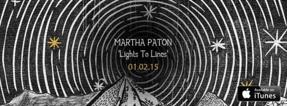 martha paton lights to lines